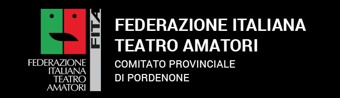 Federazione Italiana Teatro Amatoriale - Pordenone